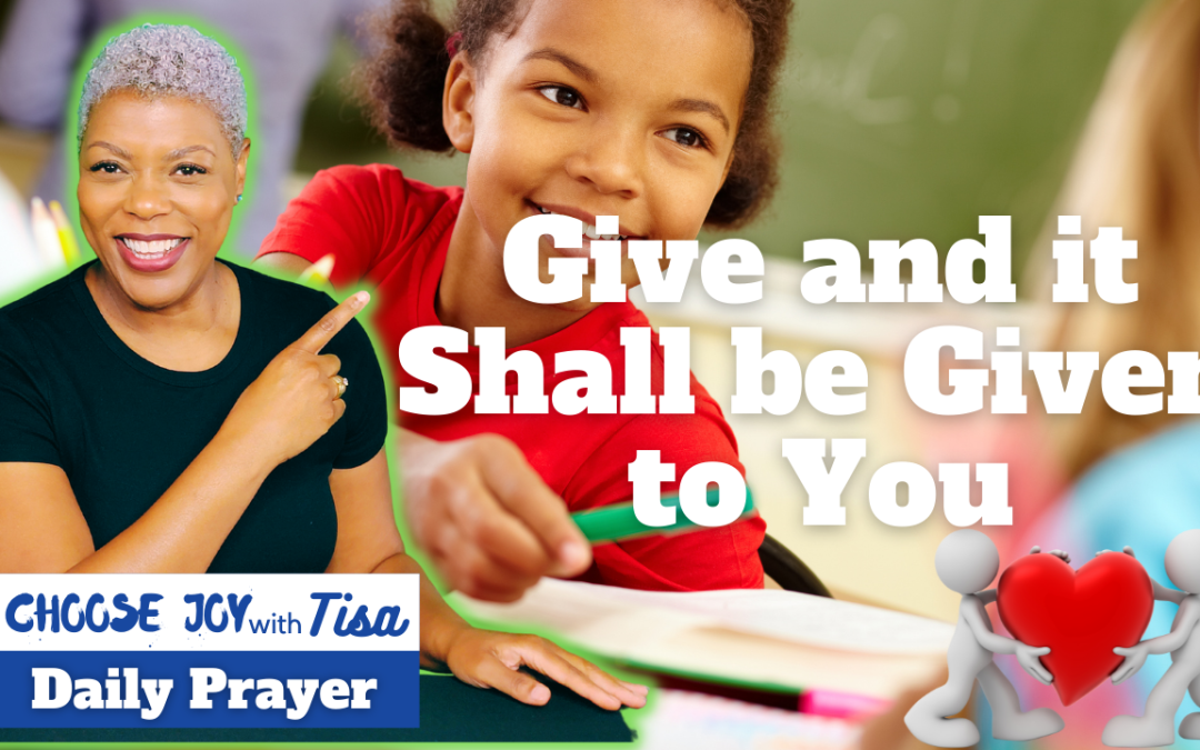 Prayer for Prosperity | Give and It Shall be Given to You