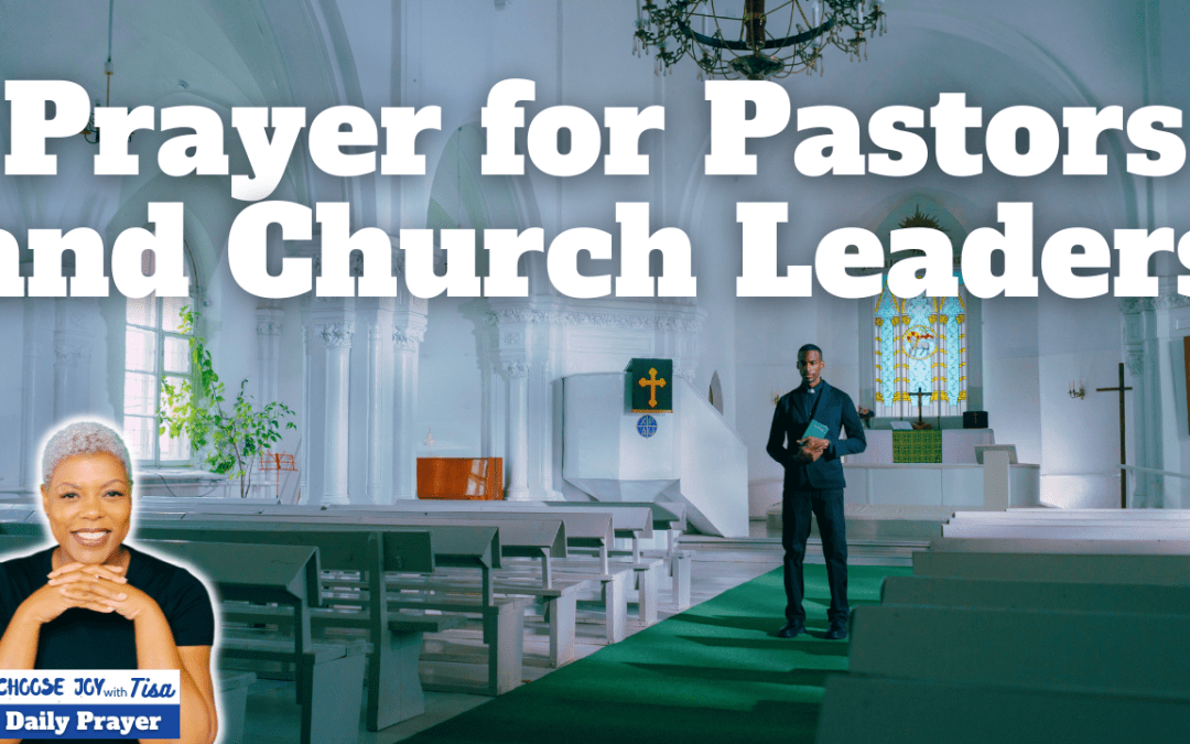 Prayer of Thankfulness | Prayer for Pastors and Leaders