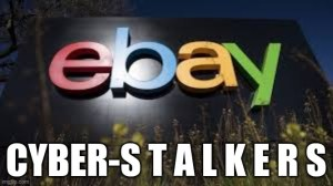 ebay cyber stalkers- one million dollars