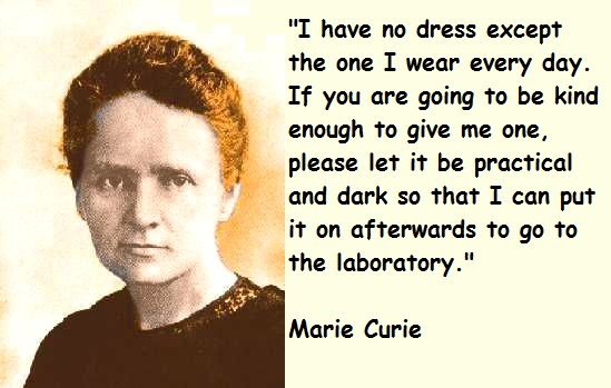 Marie Curie -- the first woman to enter the Pantheon on her own merits.