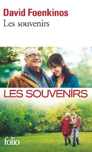 """Les Souvenirs"" by David Foenkinos"