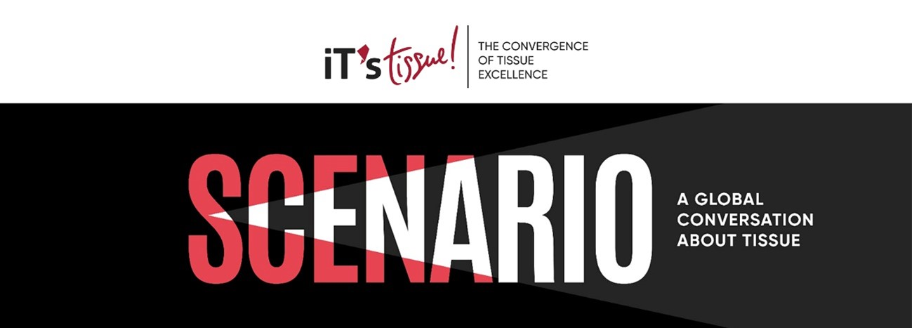 """, iT's tissue presents """"Scenario, a global conversation about tissue"""" in a digital event"""