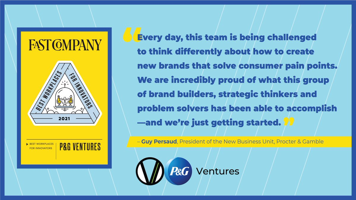 P&G Ventures Among Top 20 Best Workplaces for Innovators According to Fast Company