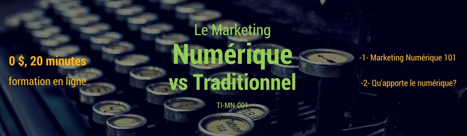 Le marketing numérique vs traditionnel