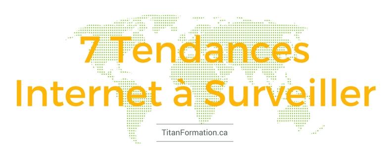 7 Tendances Internet à Surveiller tif