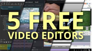 Top 5 Free Video Editing Software For Windows