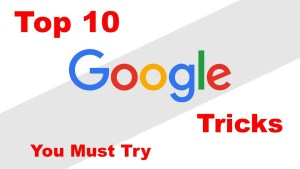 10 Cool Google Tricks You Should Know