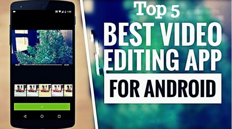 Best Video Editor App for Android