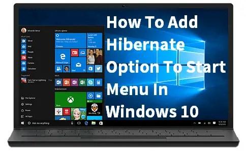 Add Hibernate Option To Start Menu In Windows 10