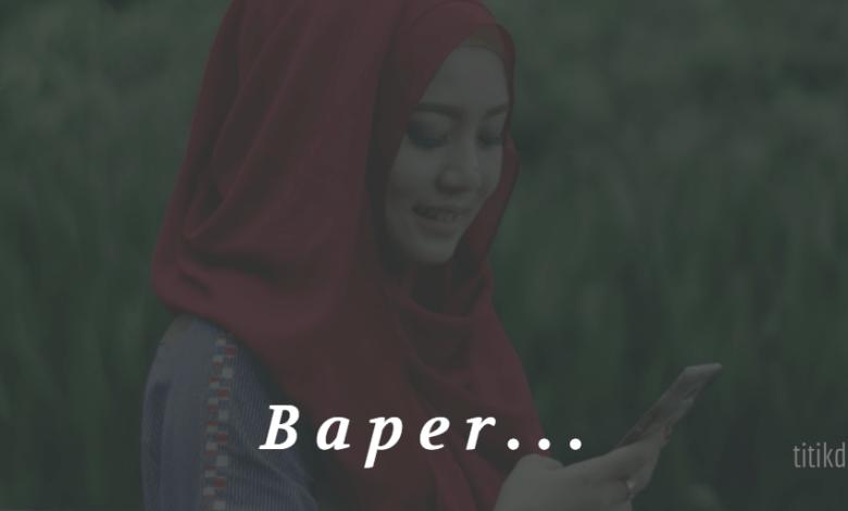 Photo of Kata Kata Baper Singkat Buat Wanita atau Gebetan