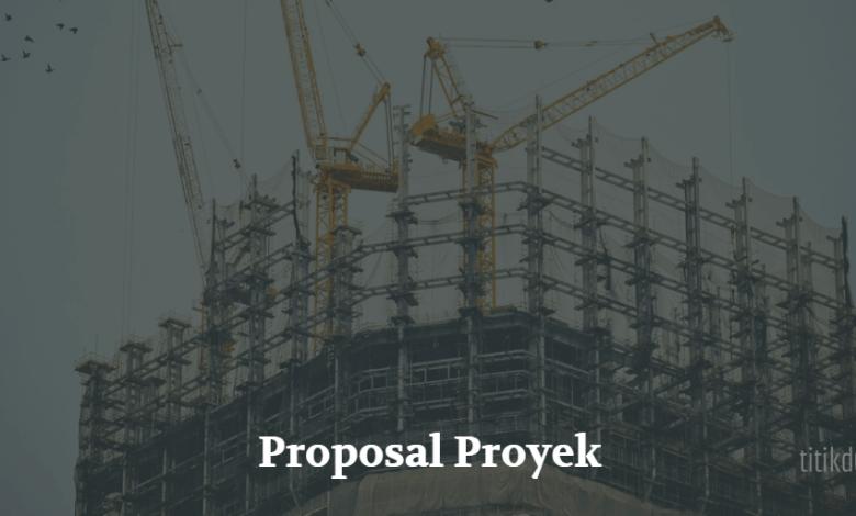Photo of Contoh Proposal Proyek, Format, dan Cara Membuatnya