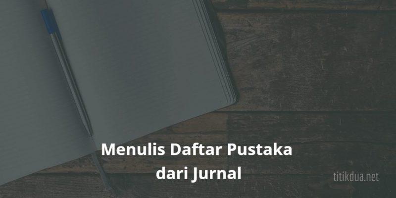 Menulis Daftar Pustaka dari Jurnal