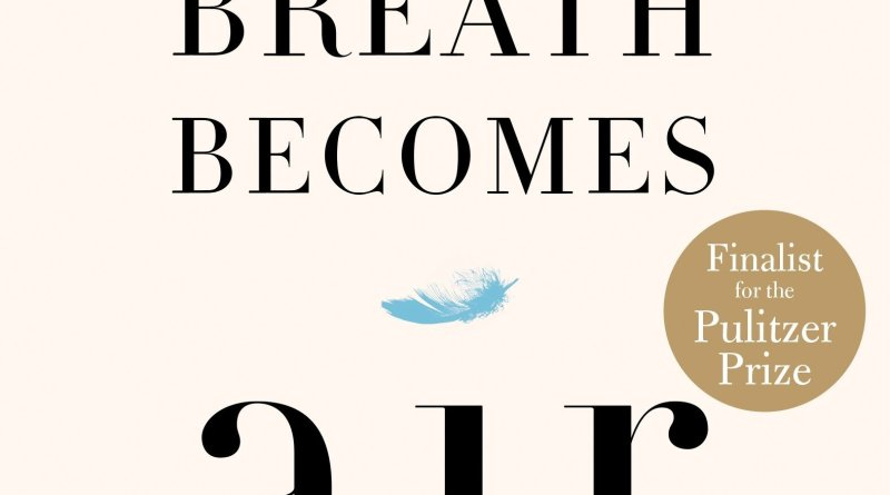 When Breath Becomes Air by Paul Kalanithi book cover blue feather on all tan backbround