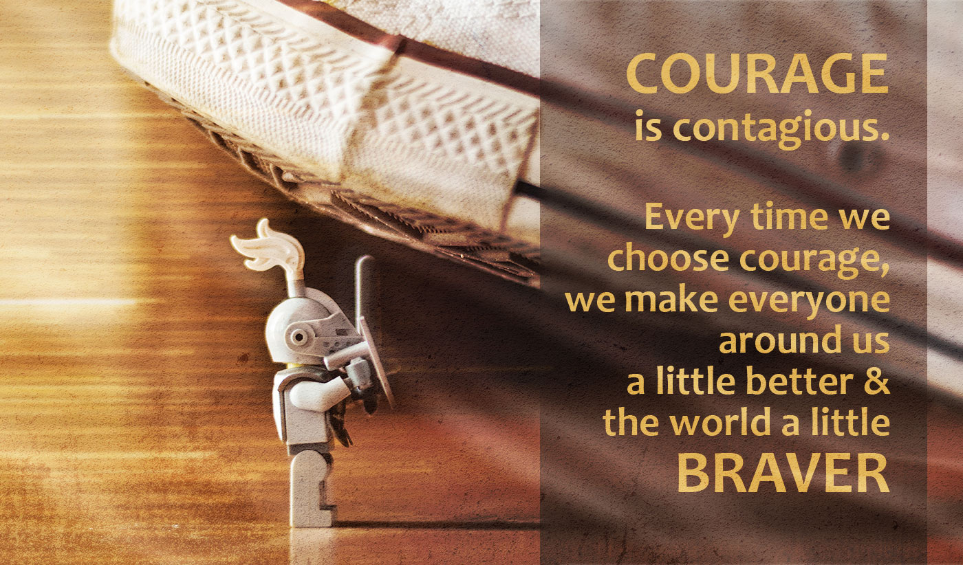daily inspirational quote image: a Lego mini figure of a knight about to be crush by a huge foot