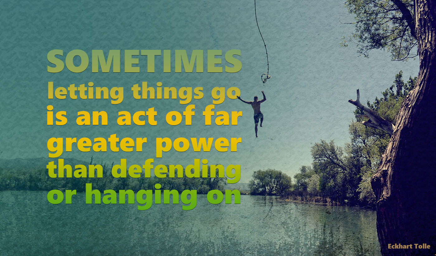 daily inspirational quote image: a man letting go of a rope and jumping in a lake
