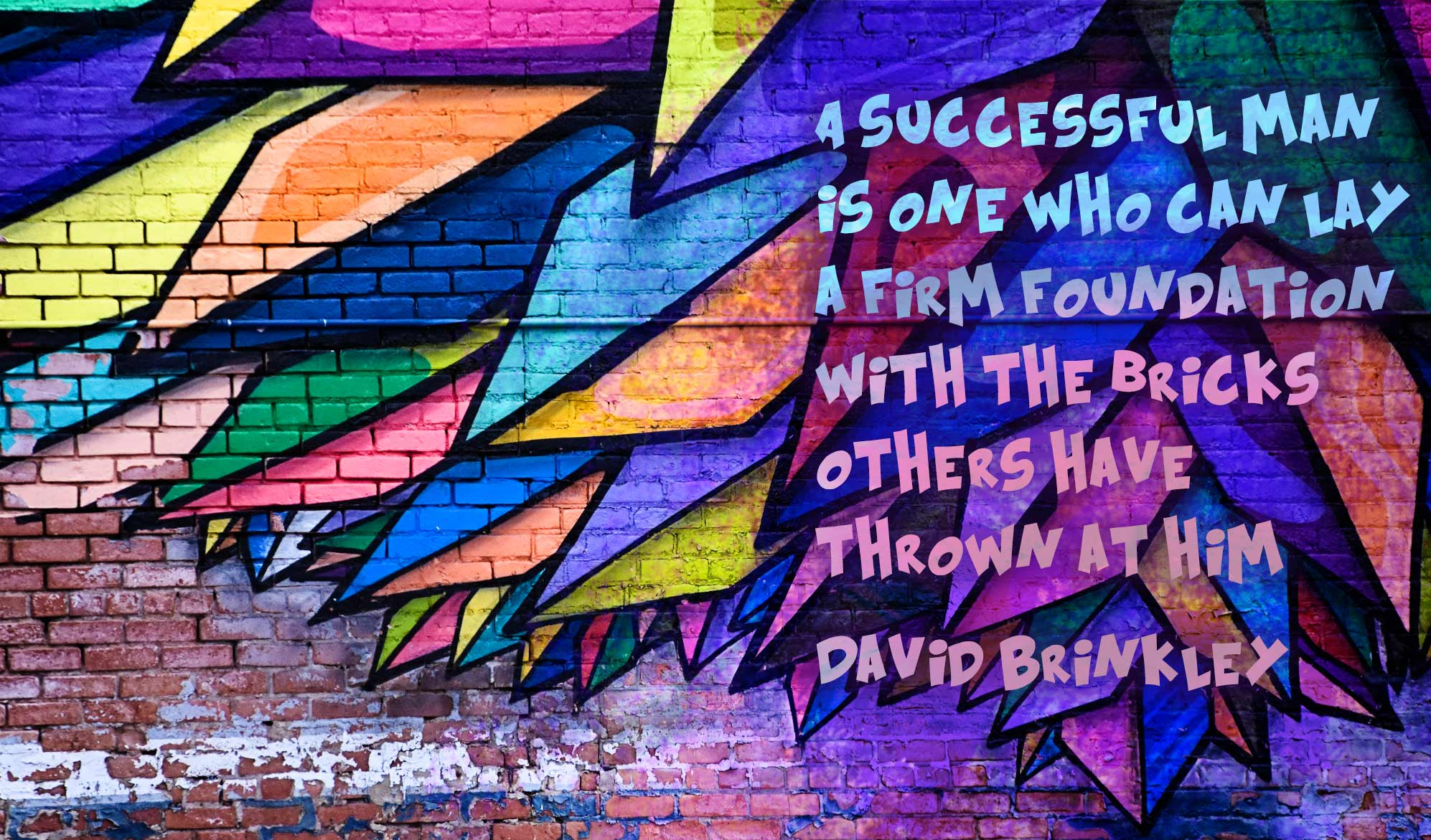 daily inspirational quote image: very colorful mural on a brick wall