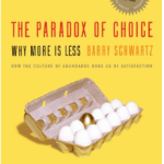 cover of the book: the paradox of choice
