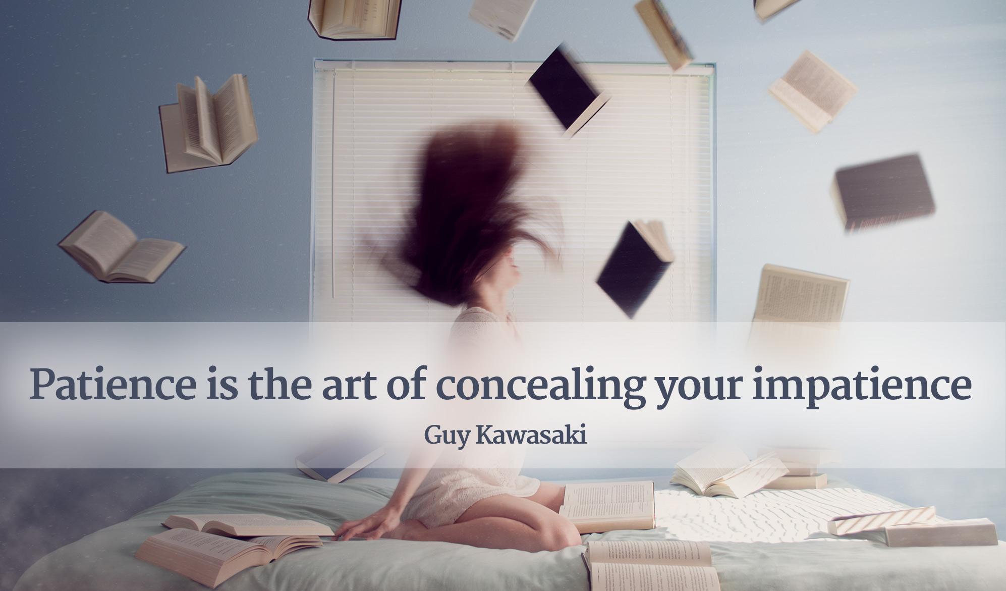 daily inspirational quote image: girl on a bed throwing a bunch of books around