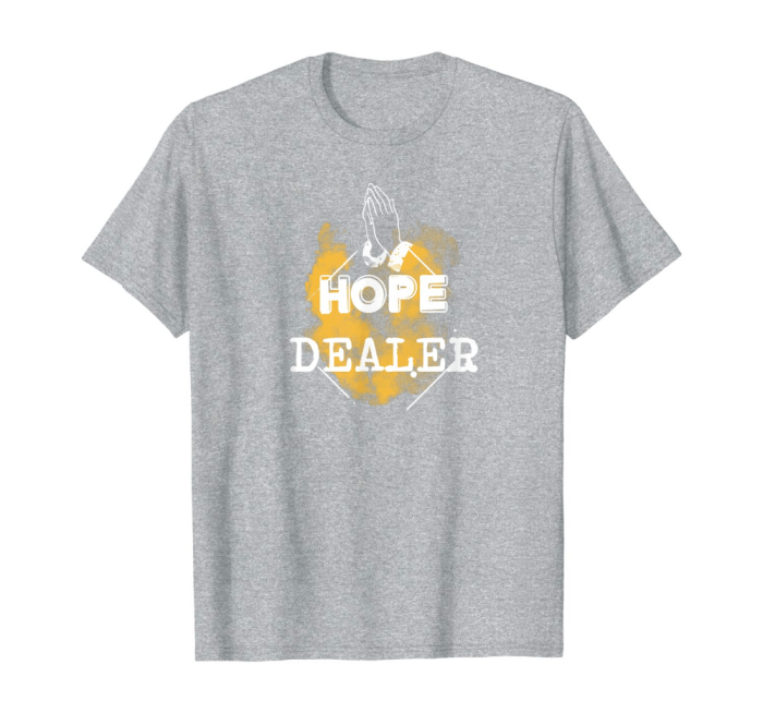 hope dealer tee by tizzime
