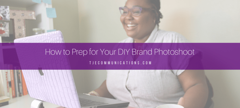 How to Prep for Your DIY Photoshoot