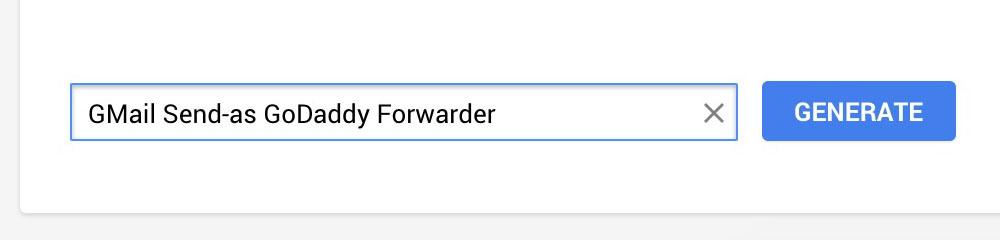 Gmail GoDaddy email forward (9): Generate password.