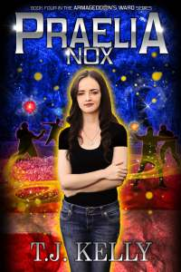 Praelia Nox, Book 4 of the Armageddon's Ward Series.
