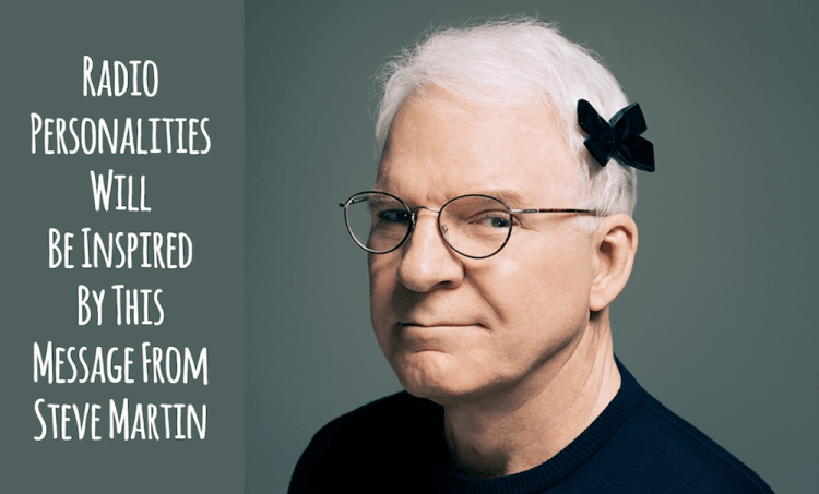 Get Rid of Second Guessing and Doubt With This Inspiration From Steve Martin