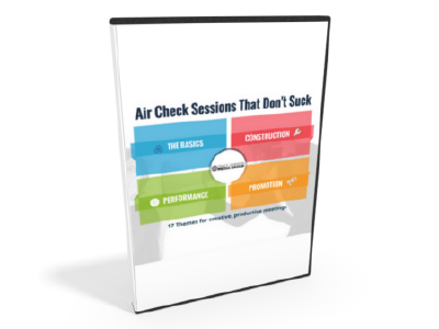 Air Check Sessions That Don't Suck Seminar on Demand