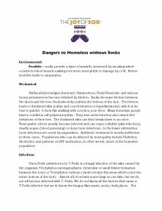 This handout, written by a board certified Podiatrist, talks about the dangers to the homeless without socks. The Joy of Sox is a nonprofit with the mission of providing joy to the homeless by giving them new socks.