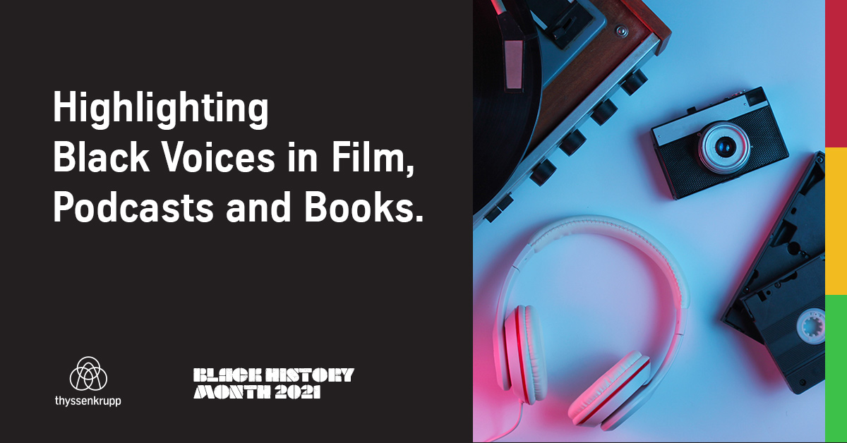 Black History Month: Podcasts, Movies, Books