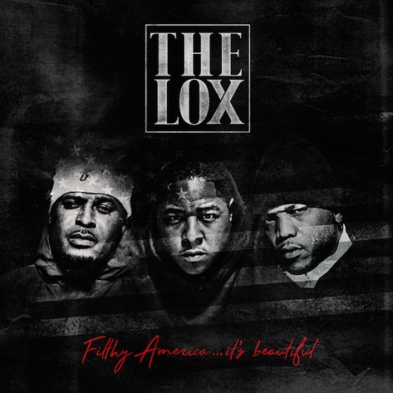 the-lox-filthy-america-its-beautiful