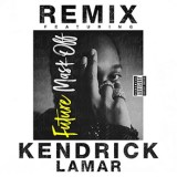 New Music from Future feat. Kendrick Lamar – Mask Off Remix