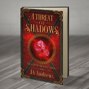 A Threat of Shadows, J.A. Andrews