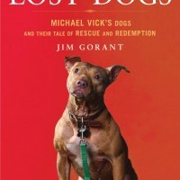 [TLC Blog Tour&Review&GIVEAWAY] The Lost Dogs:Michael Vick's Dogs and Their Tale of Rescue and Redemption by Jim Gorant