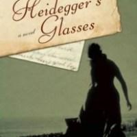 [TLC Blog Tour&Review] Heidegger's Glasses by Thaisa Frank