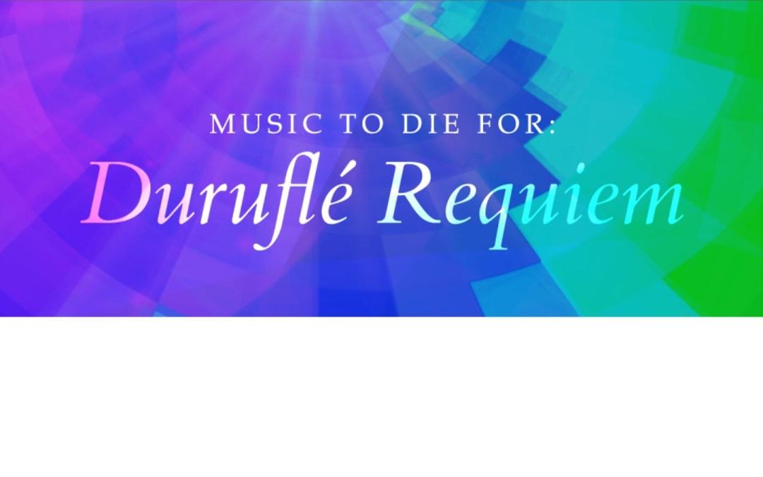Spire Chamber Ensemble PresentsMusic to Die For: Duruflé Requiem