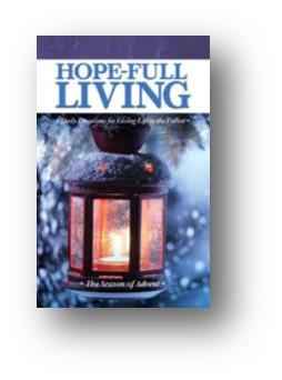 Hope-Full Living - The Season of Advent 2016