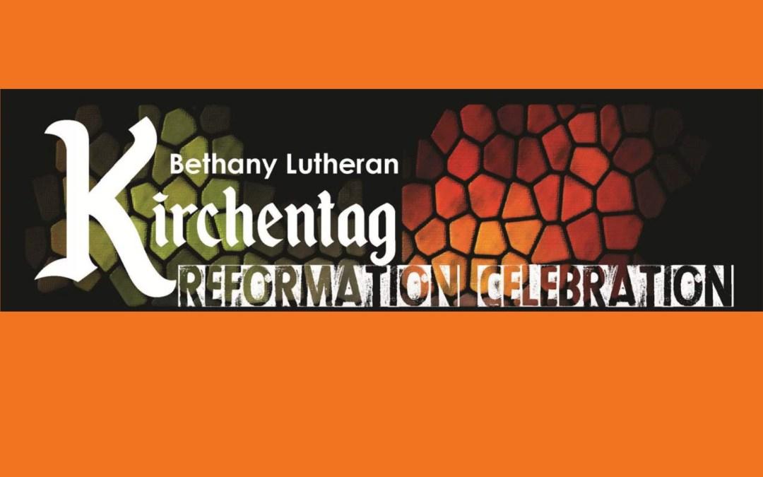 Kirchentag Reformation Celebration  at Bethany Lutheran Church