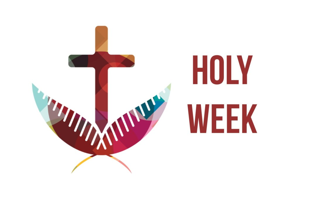 Join Us for Holy Week!