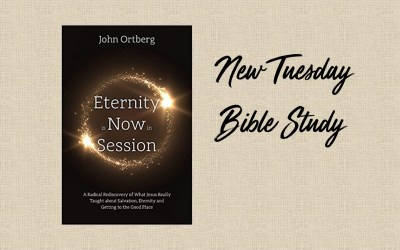 """""""Eternity Is Now in Session"""" Bible Study"""