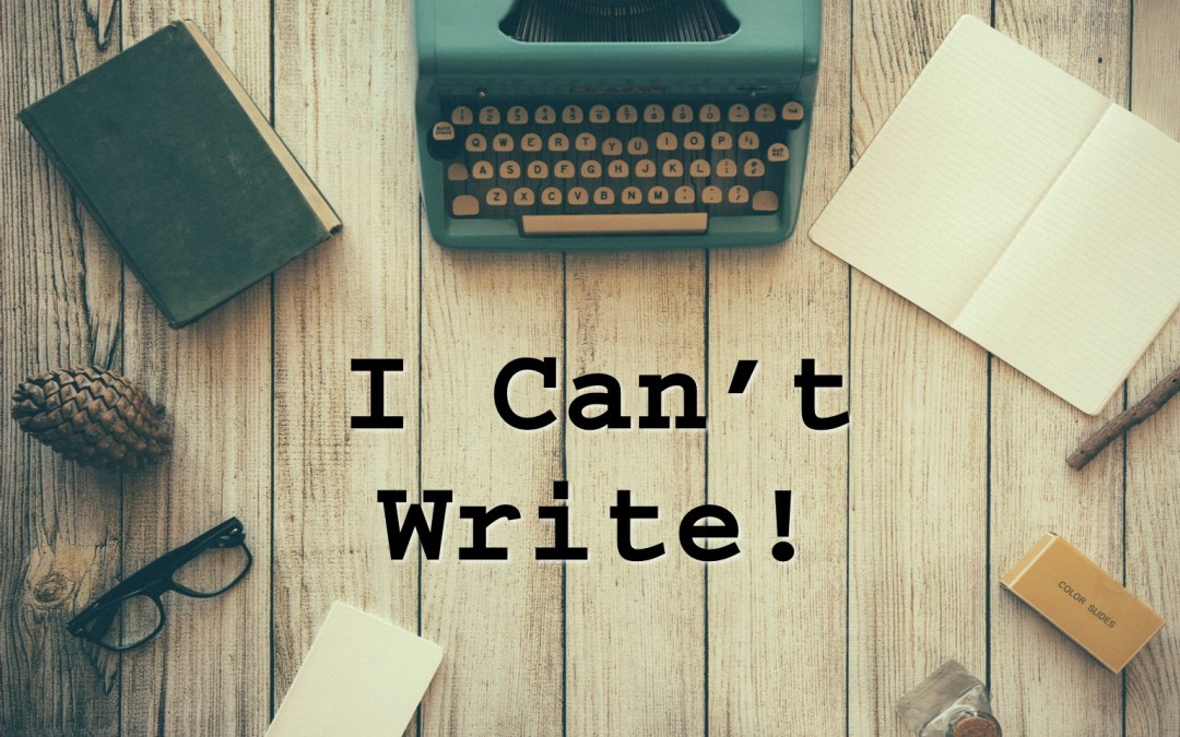 I Can't Write