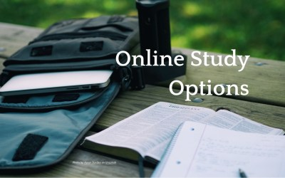 New Online Bible Study and Fellowship Options!
