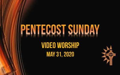 Sunday Worship – May 31