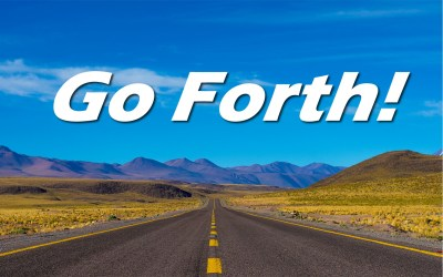 Go Forth!
