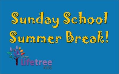 Sunday School Summer Break