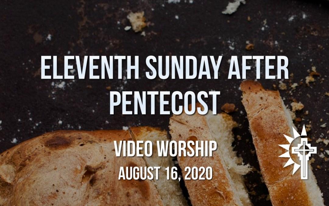Sunday Worship – August 16