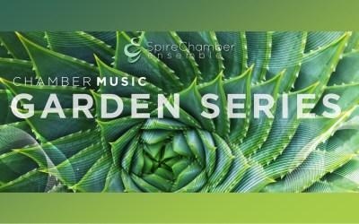 Spire Chamber Music Garden Series