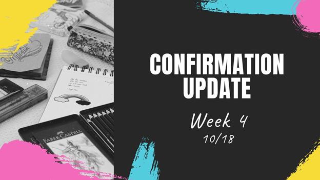 Confirmation Update October 18