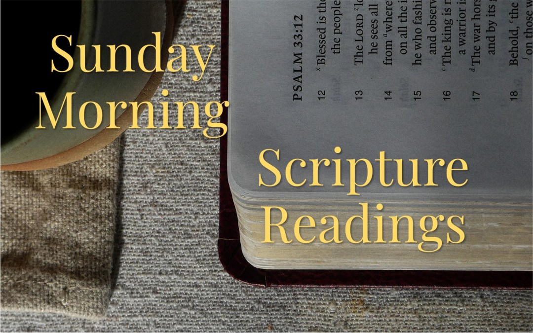 Sunday Morning Scripture Readings Bible Study