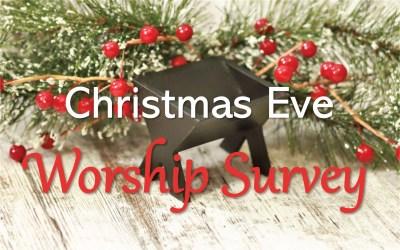 Christmas Eve Worship Survey